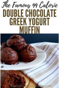 The Famous 99 Calorie Double Chocolate Greek Yogurt Muffin, a healthy, low calorie muffin recipe with no added refined sugar. calorie recipes The Famous 99 Calorie Double Chocolate Greek Yogurt Muffin Healthy Muffin Recipes, Healthy Muffins, Healthy Sweets, Healthy Baking, Gourmet Recipes, Dessert Recipes, Healthy Chocolate Muffins, Thm Recipes, Chocolate Chips