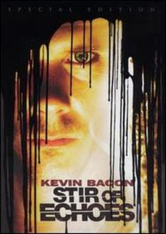 The 40 Most Terrifying Ghost Movies of All Time: Stir of Echoes (1999)