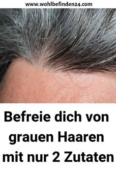 Get rid of gray hair with just 2 ingredients .- Befreie dich von grauen Haaren mit nur 2 Zutaten Get rid of gray hair with only 2 ingredients - Haircuts For Long Hair, Long Hair Cuts, Long Hair Styles, Haircut Long, Homemade Dry Shampoo, Le Psoriasis, Natural Cleanse, Oily Hair, Light Hair