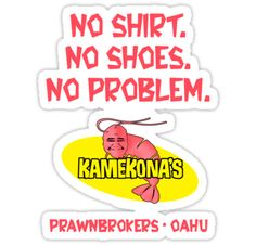 Kamekona's Shrimp logo from Hawaii 5-0 S2 (No Shirt...)""