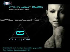 PHIL COLLINS - It's In Your Eyes - Extended Mix (gulymix) Phil Collins, Good Things, Entertaining, Album, Eyes, Musica, Cat Eyes, Funny, Card Book