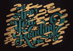 Are you reading? on Behance