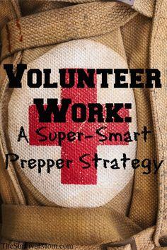Volunteer Work: A Super-Smart Prepper Strategy