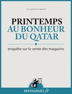 Médiapart #2013082 : Au bonheur du Qatar