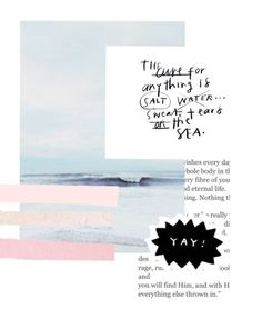 (1) pinterest: abbiesmith19 | •Graphic• | Pinterest / Collage / Ideas / Inspiration / Graphic Design / Digital Art / Pastel Color Palette / Pink / Baby BLue / Magenta / Sea / Salt / Beach / Quote / Modern / Scrapbook