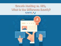 Growth Hacking vs. SEO, What is the Difference Exactly?