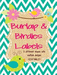 burlap and bird theme labels...three different shapes and designs..editable
