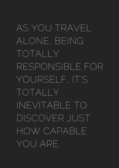 10+ Motivational Solo Travel Quotes - Black & White - museuly