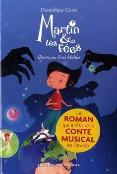 Amazon.fr - Martin et les fées - Dominique Gorse, Fred Multier - Livres