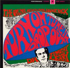 Dr. Timothy Leary - Turn On Tune in Drop Out 1966 album cover