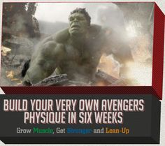 Build Your Very Own Avengers Physique in Six Weeks - Primer