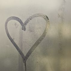 'My finger traced your heart onto a window and a tear dropped as it faded away.'