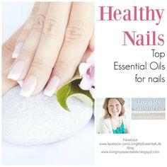 Living My Essential Life: Essential Oils for Healthy Nails & Cuticles  Nail Growth Challenge