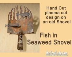 Metal Art Fish in Seaweed Shovel - Hand (plasma) Cut Shovel Recycled Art, Repurposed, Fish Wall Art, Metal Fish, Plasma Cutting, Garden Trowel, Shovel, Seaweed, Metal Art