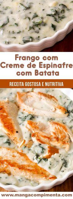 Frango com Creme de Espinafre com Batata - prato delicioso para os dias frios! #receita #comida #frango