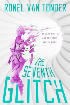 My third novel, The Seventh Glitch  After a glitch brought on by a cyber-terrorism attack, a newbie player is trapped inside the online dreamscape of The Game. She must reach The Game's seventh rift to escape, but with every passing rift the glitches brought on by the initial attack become more deadly.  For more info:  http://ronelvantonder.co.za #scifi #gamers #pcgamers #books #indieauthors #cyberpunk