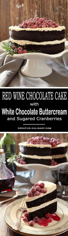 This Red Wine Chocolate Cake with Sugared Cranberries is a spectacular cake. The combination of chocolate cake with a mascarpone frosting all topped with sugared cranberries is simply divine. via @creativculinary