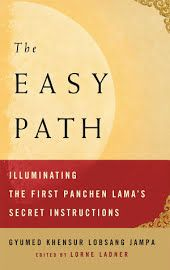 The Easy Path: Illuminating the First Panchen Lama's Secret Instructions