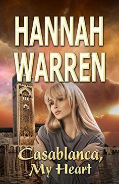 Casablanca, My Heart by Hannah Warren, http://www.amazon.com/dp/B00L8BMK1M/ref=cm_sw_r_pi_dp_cD6Cub0K146BB