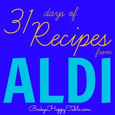 31 Days of Recipes from Aldi