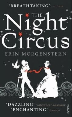 The Night Circus ~ Erin Morgenstern | Silk Screen Views ~ Emma