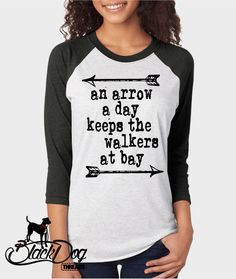 Arrow a Day, The Walking Dead,  Daryl Dixon, Adult Unisex Raglan Shirt, Holiday Gifts by BlackDogThreads on Etsy https://www.etsy.com/listing/255335100/arrow-a-day-the-walking-dead-daryl-dixon