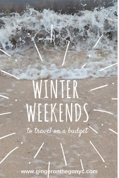Find the best weekends to travel for winter 2017 within your budget!