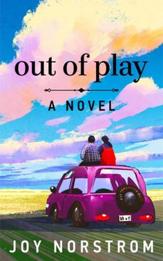 Out of Play: An Unromance by [Norstrom, Joy] Best Free Kindle Books, Book 1, This Book, Fire Book, Fiction Novels, Book Publishing, Make You Smile, Laugh Out Loud, Bestselling Author