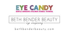 Eye Candy Eyeliner Stencils Tutorial | Beth Bender Beauty