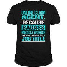 ((Top Tshirt Design) ONLINE CLAIM AGENT BADASS CU [TShirt 2016] Hoodies, Tee Shirts
