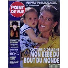 Point De Vue N° 2473 Du 26/12/1995 - A Santiago Du Chili - La Petite-Fille Du Comte De Paris - Clotilde D'orleans - Nous Presente Son Fils Louis Nicolas. Francesca De Habsbourg - Diana.