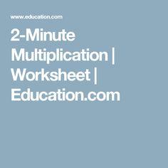 2-Minute Multiplication | Worksheet | Education.com