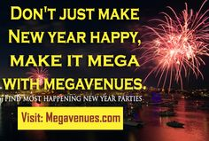 searching for new year party events in your city your search ends here at megavenues find most happening new year parties across india visit www
