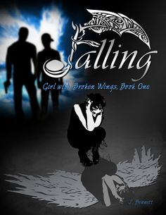 Falling - Girl With Broken Wings - Book One - By Jessica Bennett - Paranormal New Adult Free Kindle Books, Free Ebooks, Wings Book, Fallen Book, Broken Wings, Girl Falling, Fantasy Books, Free Reading, Book 1