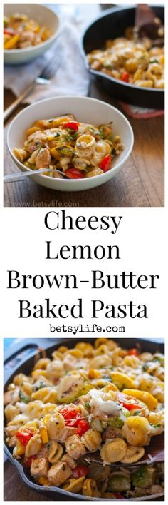 Cheesy Lemon Brown-Butter Baked Pasta recipe. Dinner in a bowl!