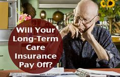 Although fortunate to have, long-term care policies aren't always easy to use. Learn more about how to make sure it pays off for you.