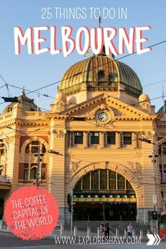 Whether you're visiting for a weekend or more of a longer stay here are 25 things to do in Melbourne, Australia that you will definitely want to check out on your visit. Australia Travel Guide, Visit Australia, Melbourne Australia, Western Australia, Australia Trip, Australia Living, Brisbane, Sydney, Travel Guides