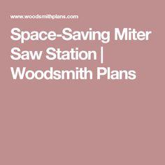 Space-Saving Miter Saw Station | Woodsmith Plans