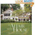 An Affair With a House by Bunny Williams