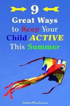 Southern Mom Loves: 9 Great Ways to Keep Your Child Active This Summer