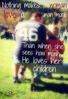 I am a truly blessed woman to have a husband who loves my children as though they were his own.