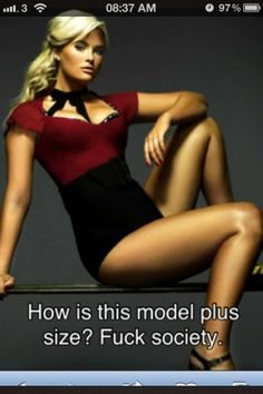 """HOW IS THIS A PLUS SIZE MODEL. Anything average size + is considered """"plus size."""""""