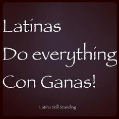 Discover and share Latinas Quotes. Explore our collection of motivational and famous quotes by authors you know and love. Mexican Quotes, Mexican Humor, Mexican Phrases, Quotes To Live By, Me Quotes, Funny Quotes, Qoutes, Frida Quotes, Karma Quotes