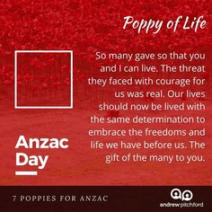 7 Poppies for ANZAC - The Poppy of Life reminds us of the life given, the life received and a life worth living. Anzac Day, The Freedom, Before Us, Our Life, You And I, Poppy, Community, You And Me, Poppies