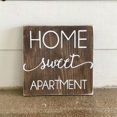 Home Sweet Apartment Wood Sign Apartment Decor College