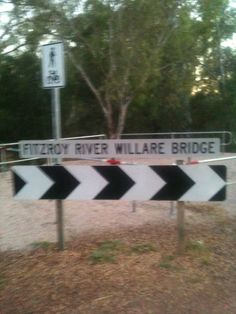 Sign for Willare Bridge, over the Fitzroy River and about 1 km south of Willare Roadhouse itself. 22 May 2011.