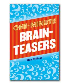 Look what I found on #zulily! One Minute Brainteasers Book by Sterling #zulilyfinds