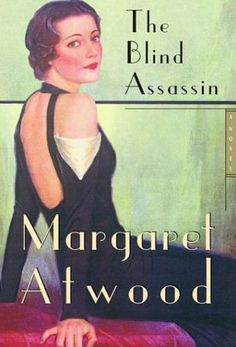 2000 Man Booker Prize Winner: The Blind Assassin by Margaret Atwood #kickupyourheels