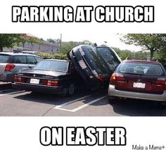 Parking at church on Easter