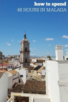 Here's how to make the most of 48 hours in Malaga! devourmalagafoodtours.com